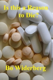 Is This a Reason to Die? ebook by Bo Widerberg