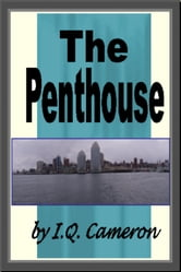 The Penthouse ebook by I Q Cameron