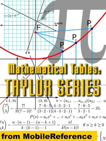 Mathematical Tables: Taylor (Maclaurin) Series (Mobi Study Guides) ebook by MobileReference