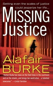 Missing Justice ebook by Alafair Burke