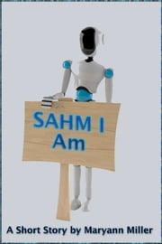 SAHM I Am ebook by Maryann Miller