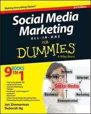 Social Media Marketing All-in-One For Dummies ebook by Jan Zimmerman,Deborah Ng