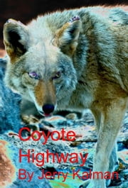 Coyote Highway ebook by Jerry Kalman