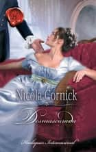 Desmascarada ebook by Nicola Cornick