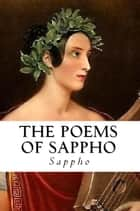 The Poems of Sappho ebook by Sappho