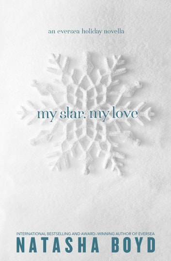My Star, My Love - (Eversea 2.5) 電子書 by Natasha Boyd
