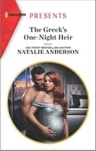 The Greek's One-Night Heir ebook by Natalie Anderson