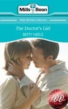The Doctor's Girl (Mills & Boon Short Stories) ebook by Betty Neels