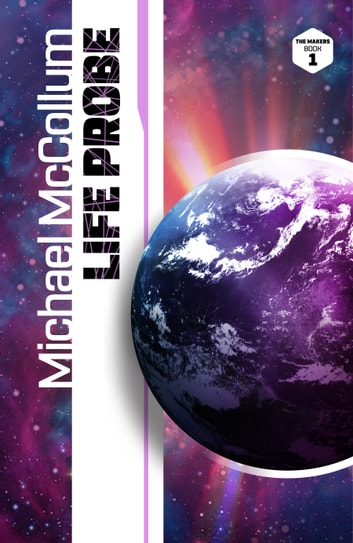 Life Probe ebook by Michael McCollum