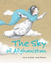 The Sky of Afghanistan ebook by Ana A de Eulate,Sonja Wimmer
