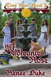 The Volcanic Rose ebook by