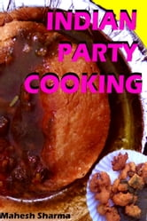 Indian Party Cooking ebook by Mahesh Dutt Sharma