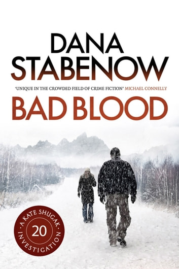 Bad Blood ebook by Dana Stabenow