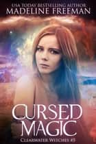 Cursed Magic ebook by