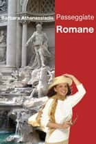Passeggiate Romane ebook by Barbara Athanassiadis