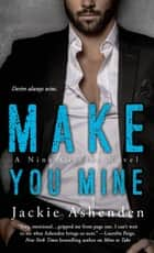 Make You Mine ebook by Jackie Ashenden