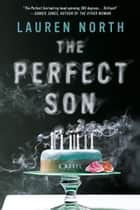 The Perfect Son eBook by Lauren North