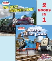 Race to Callan Castle/The Best Engines Ever! (Thomas & Friends) ebook by Random House
