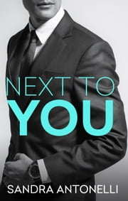 Next To You ebook by Sandra Antonelli