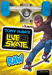 Tony Hawk: Raw ebook by Blake A. Hoena,Fernando Cano