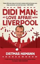 The Didi Man ebook by Dietmar Hamann