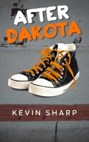 After Dakota ebook by Kevin Sharp