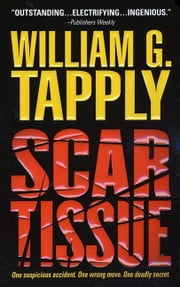 Scar Tissue - A Brady Coyne Novel ebook by William G. Tapply