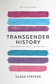 Transgender History ebook by Susan Stryker