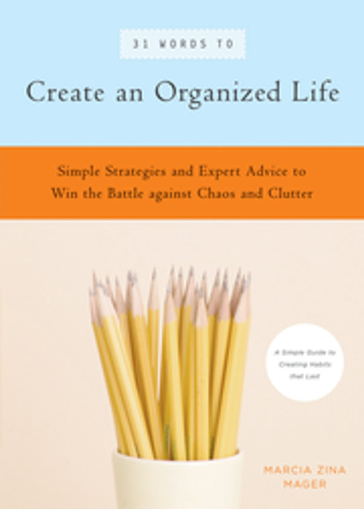 31 words to create an organized life ebook by marcia zina mager 31 words to create an organized life ebook by marcia zina mager 9781577313991 rakuten kobo fandeluxe PDF