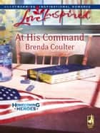 At His Command ebook by Brenda Coulter