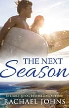 The Next Season (Novella) eBook by Rachael Johns