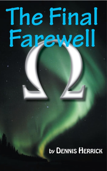 The Final Farewell ebook by Dennis Herrick
