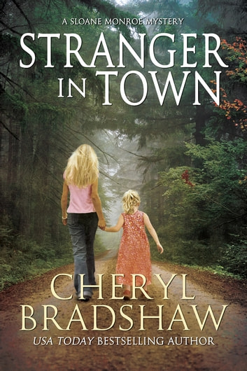 Stranger in Town ebook by Cheryl Bradshaw