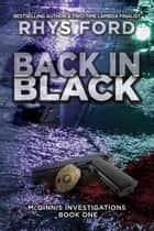 Back in Black ebook by Rhys Ford