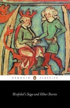 Hrafnkel's Saga and Other Icelandic Stories ebook by Penguin Books Ltd
