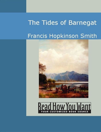 The Tides Of Barnegat ebook by Francis Hopkinson Smith