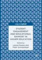 Student Engagement and Educational Rapport in Higher Education ebook by Leonie Rowan, Peter Grootenboer