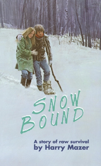 Snow Bound ebook by Harry Mazer