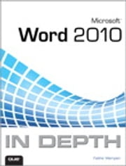 Microsoft Word 2010 In Depth ebook by Faithe Wempen