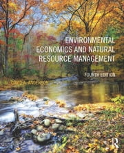 Environmental Economics & Natural Resource Management 4th Edition ebook by David A. Anderson