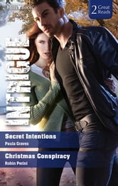 Intrigue Duo/Secret Intentions/Christmas Conspiracy ebook by Paula Graves,Robin Perini