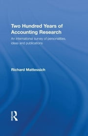 Two Hundred Years of Accounting Research ebook by Mattessich, Richard