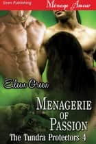 Menagerie of Passion ebook by Eileen Green