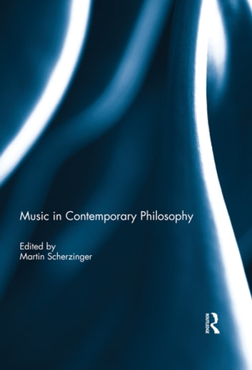 Music in Contemporary Philosophy ebook by