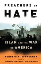 Preachers of Hate ebook by Kenneth R. Timmerman