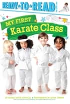 My First Karate Class ebook by