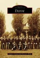 Depew ebook by Arthur J. Domino,Theresa L. Wolfe