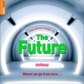 The Rough Guide to The Future ebook by Jon Turney