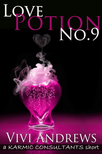 Love Potion No. 9 ebook by Vivi Andrews