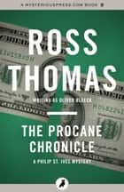 The Procane Chronicle ebook by Ross Thomas